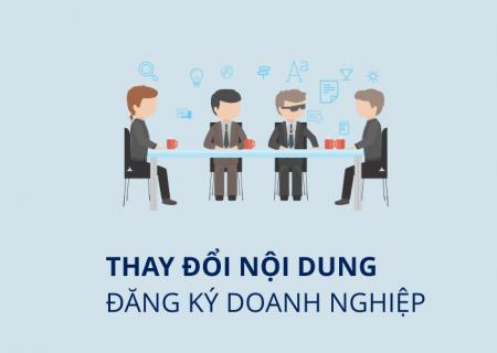 Thay đổi, bổ sung nội dung Giấy chứng nhận đăng ký doanh nghiệp.