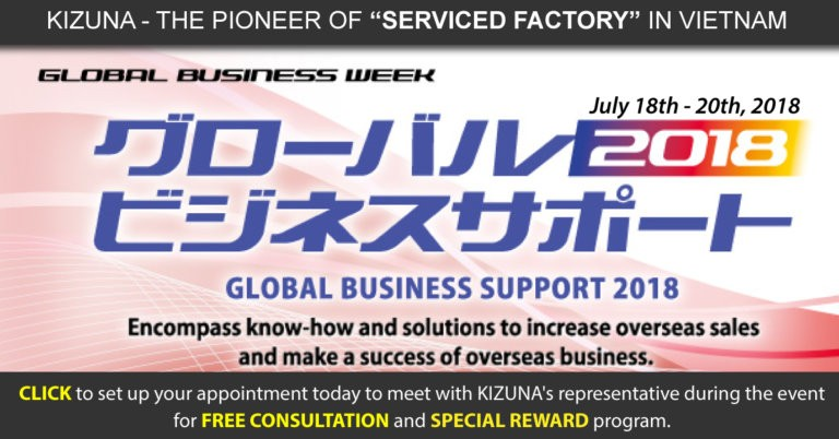 Global Business Support 2018 - Start investing in Vietnam and Enjoy special incentive with Kizuna Serviced Factory