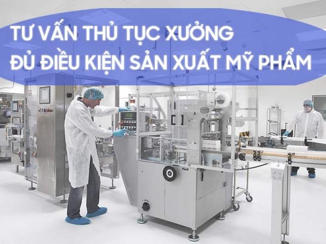 Các thủ tục thành lập công ty sản xuất mỹ phẩm tại Việt Nam